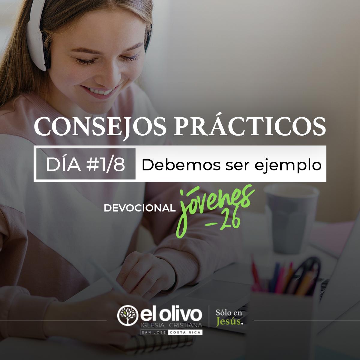 Devocional: Consejos Prácticos para Jóvenes - Día #1