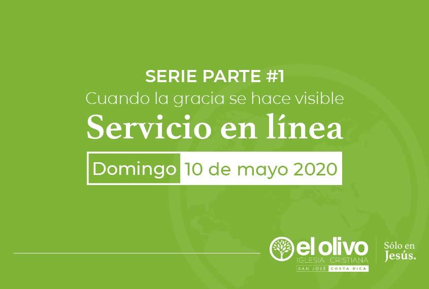 Servicio en línea domingo 10 de mayo 2020