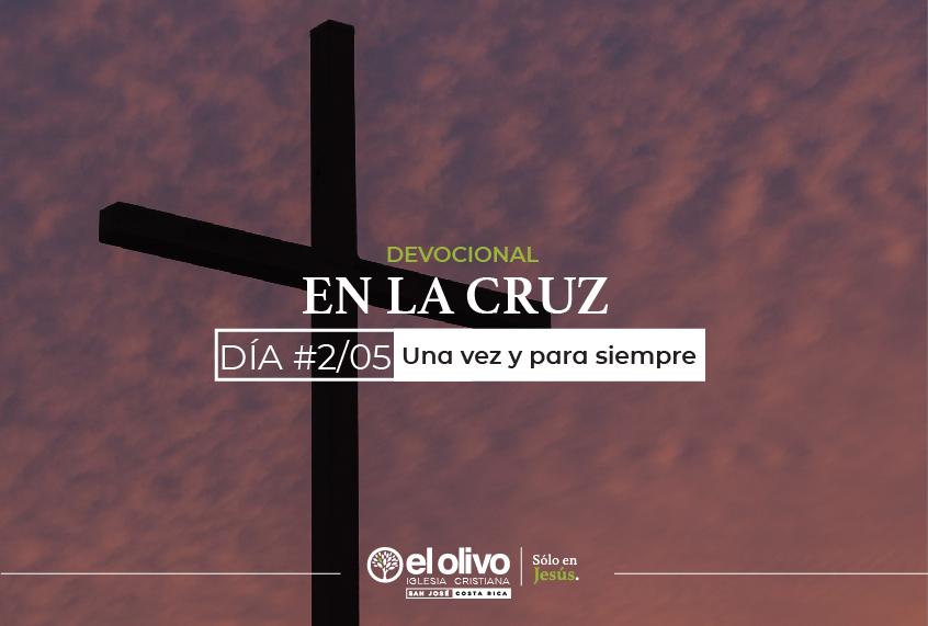Devocional: En la Cruz - Día #2