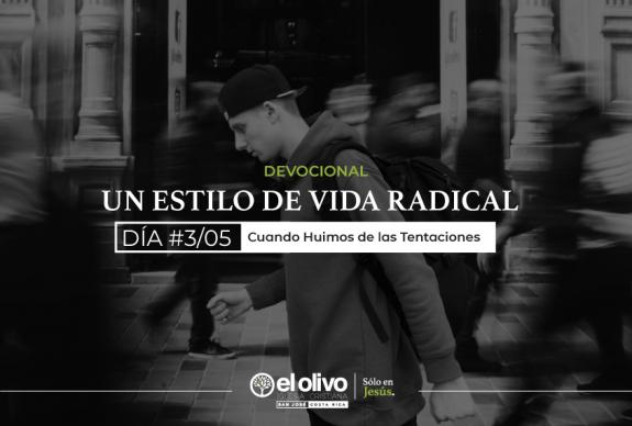 Devocional: Un estilo de vida radical – Día #3