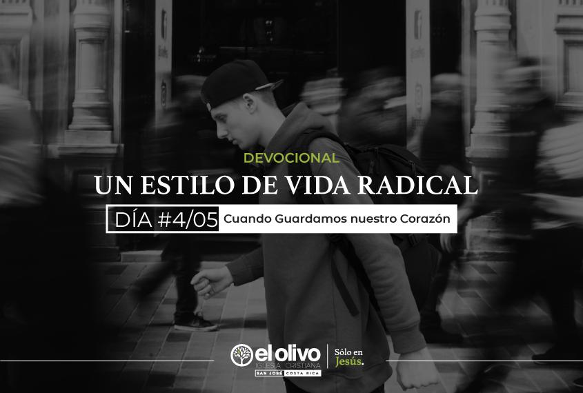 Devocional: Un estilo de vida radical - Día #4