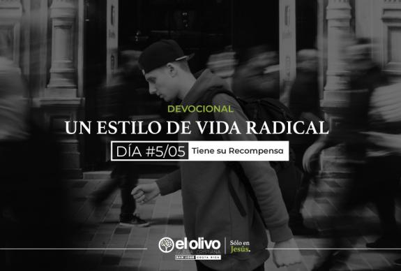 Devocional: Un estilo de vida radical – Día #5