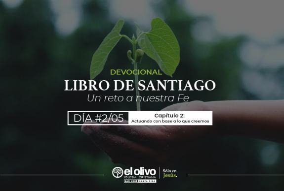 Devocional: Libro de Santiago – Un Reto a Nuestra Fe – Día #2