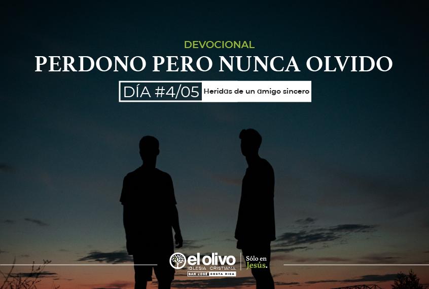 PERDONO PERO NO OLVIDO -4