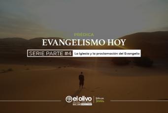 La iglesia y la proclamación del evangelio