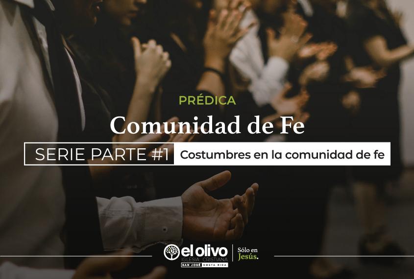 Costumbres en la comunidad de fe