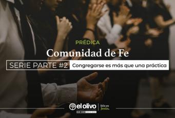 Congregarse es más que una práctica