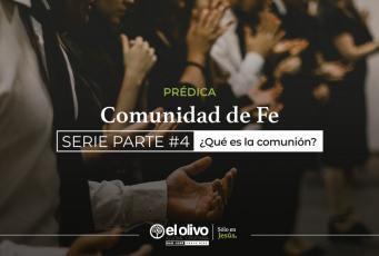 ¿Qué es la comunión?