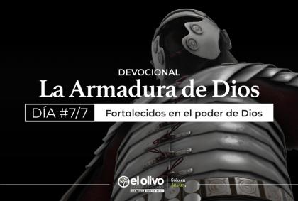 Devocional: Armadura de Dios – Día 7