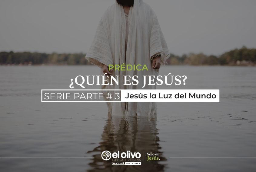 Jesús la Luz del Mundo