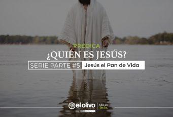 Jesús El Pan de Vida